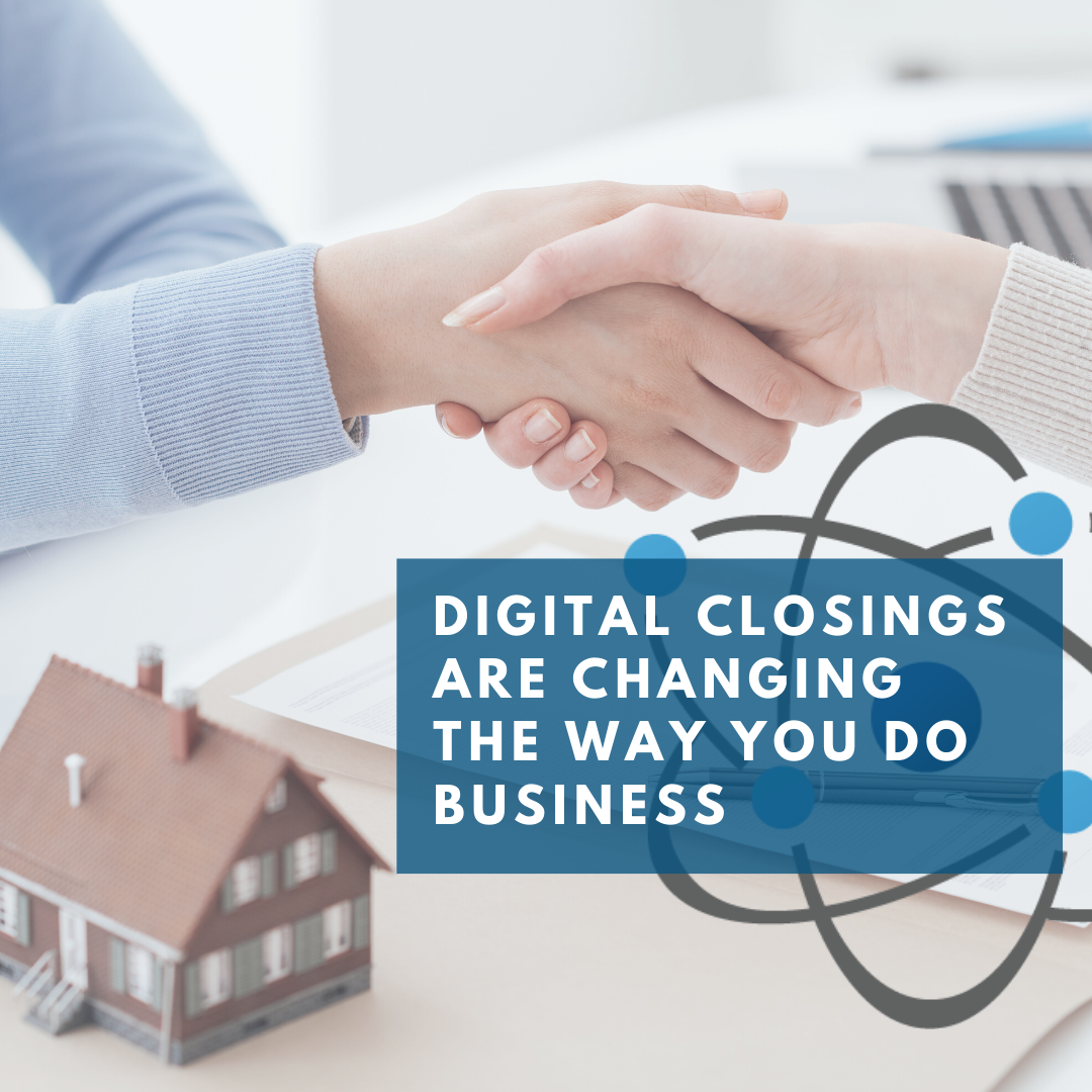 Digital Closings are Changing the Way You Do Business