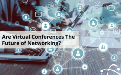 Are Virtual Conferences the Future of Networking?