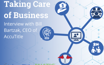 Taking Care of Business with Bill Bartzak, CEO of AccuTitle